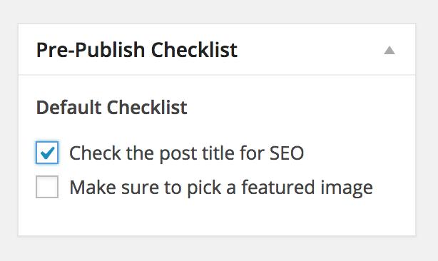 Metabox del plugin Pre-Publish Checklist con la lista de tareas a completar.