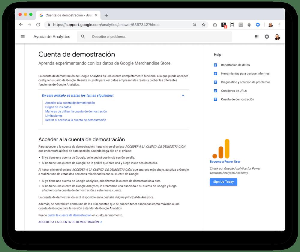 Google Analytics proporciona los datos de una cuenta de demostración para que puedas jugar con ella.