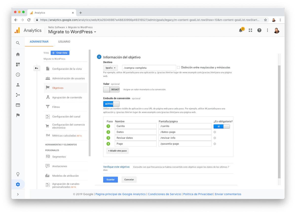 En los objetivos de Destino de Google Analytics puedes definir las páginas que forman el embudo de conversión.