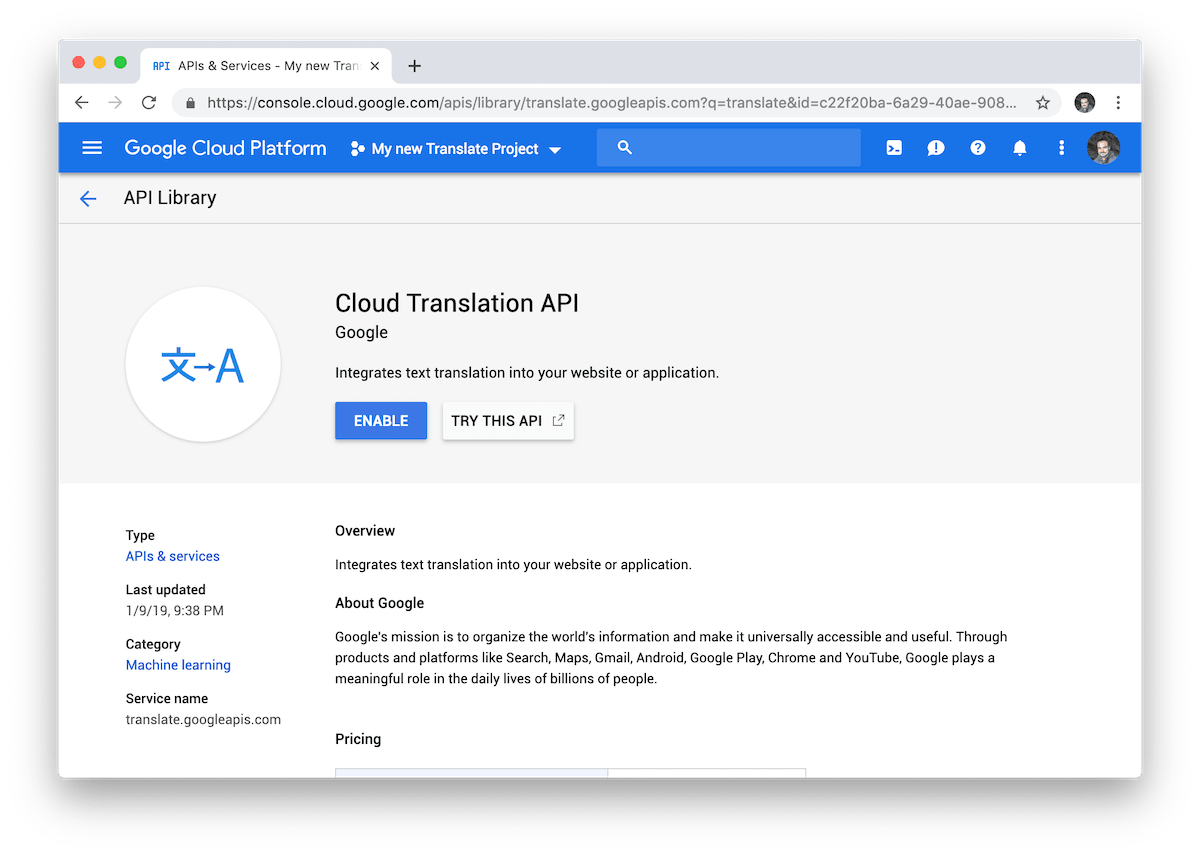 Before you can start using the Google Translate API in our project, you have to activate it in Google Cloud.