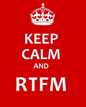 Meme de Keep Calm and RTFM es decir tranquilízate y léete el jodido manual