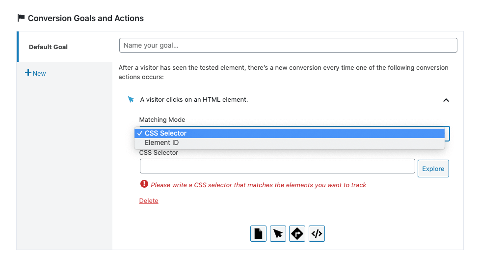 You can choose to detect clicks on elements of your website through CSS selectors or the element ID.
