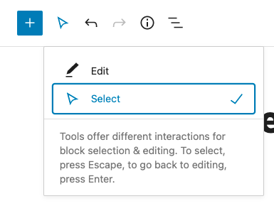 Selection mode in the Gutenberg editor