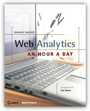 Web Analytics: An Hour a Day by Avinash Kaushik