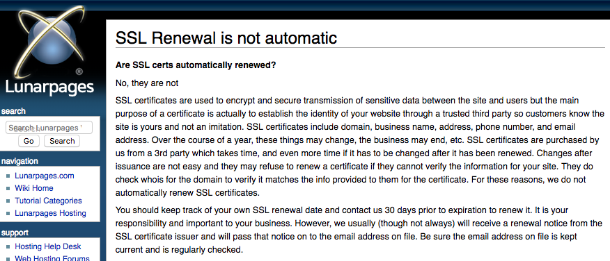 The small print should always be read. Here's a screenshot of the LunarPages FAQ where they let you know that SSL renewals are your duty.