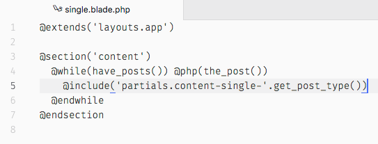 Template for single.php in Sage using the Blade syntax.