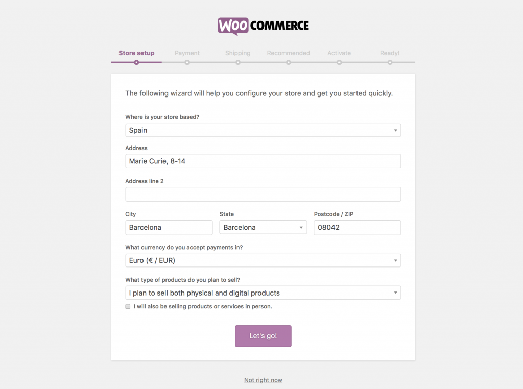 The WooCommerce wizard guides you through the process of setting up your online store. You'll have your shop up and running in no time.