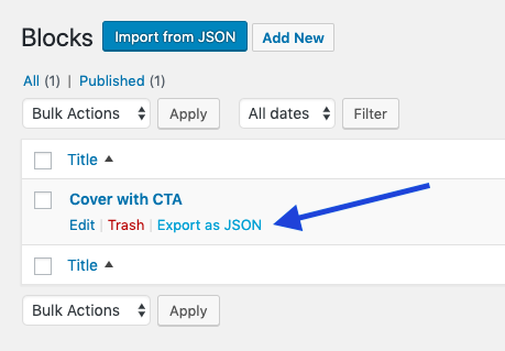 In the list of blocks, you have the option to Export as JSON.