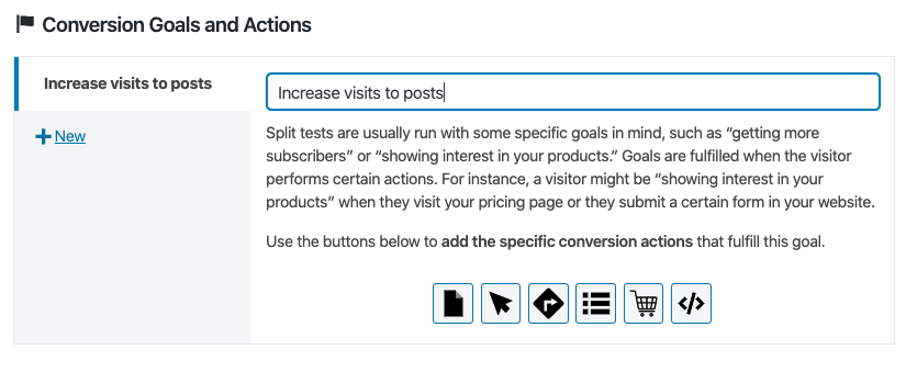 Defining a conversion goal of an A/B Test.