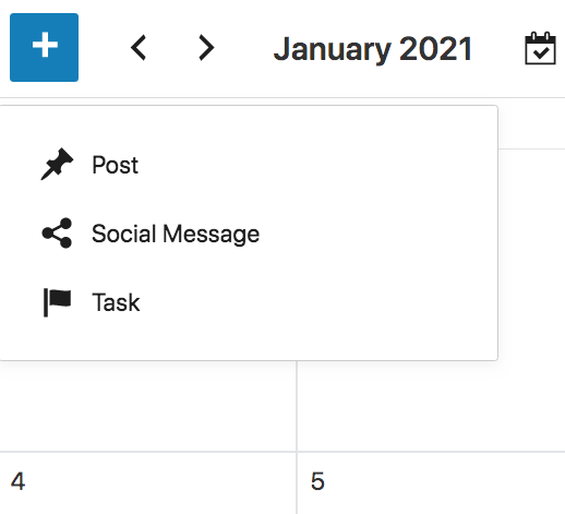 Screenshot showing the available actions in the editorial calendar. If you put the mouse over the + symbol, actions to (a) create new entries, (b) adding social messages, and (c) create new tasks will appear.