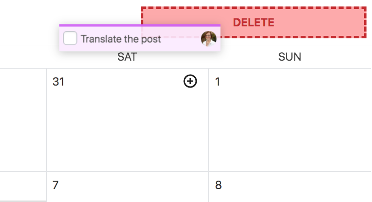 To delete a task, select it in the calendar and drag it to the bin.